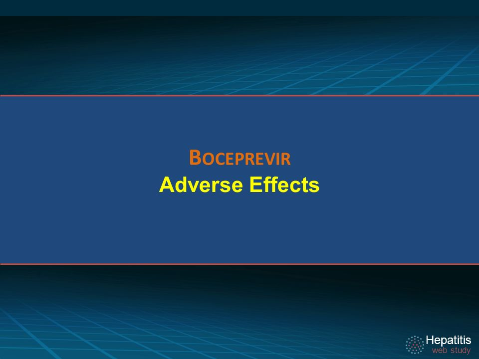Boceprevir Adverse Effects