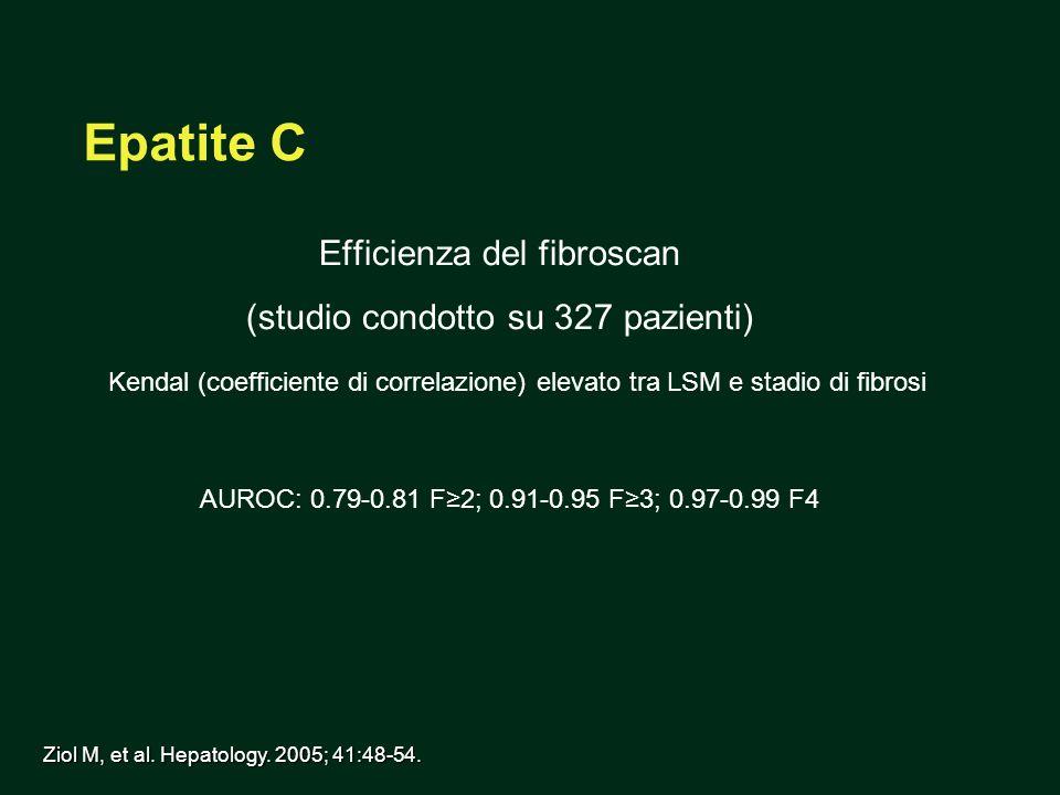Efficienza del fibroscan (studio condotto su 327 pazienti)