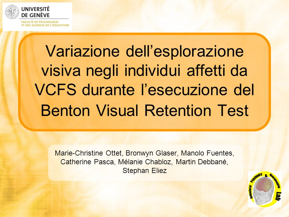 Variazione dell'esplorazione visiva negli individui affetti da VCFS durante l'esecuzione del Benton Visual Retention Test