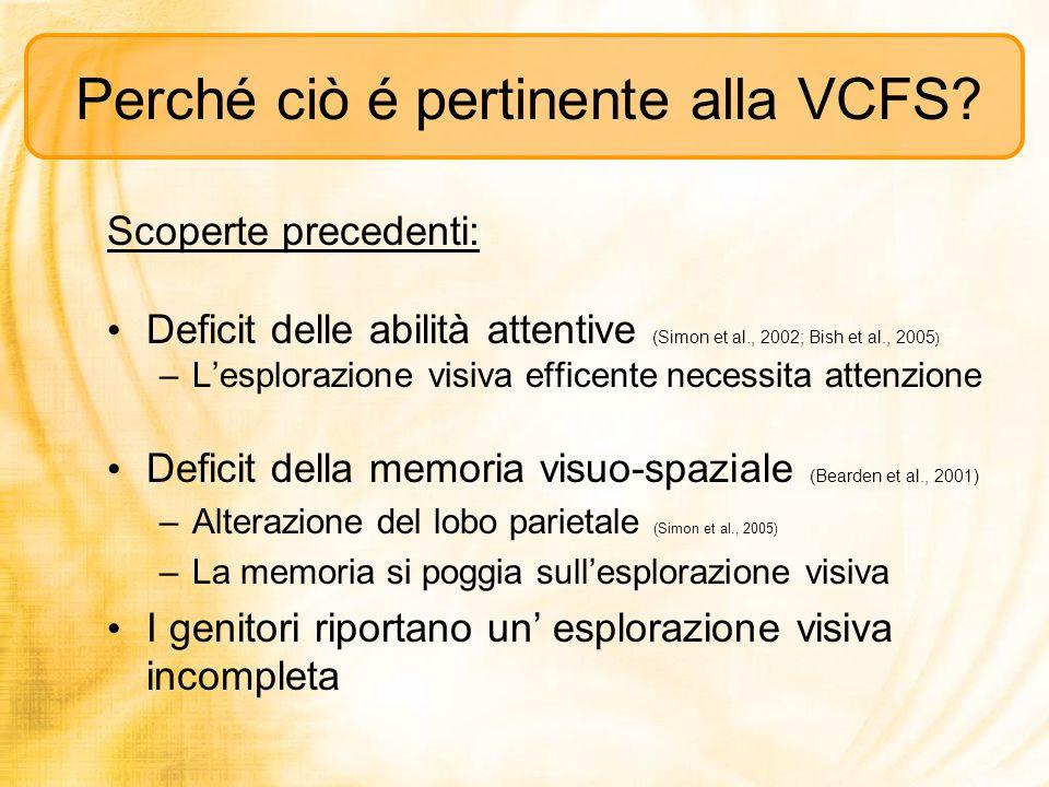 Perché ciò é pertinente alla VCFS