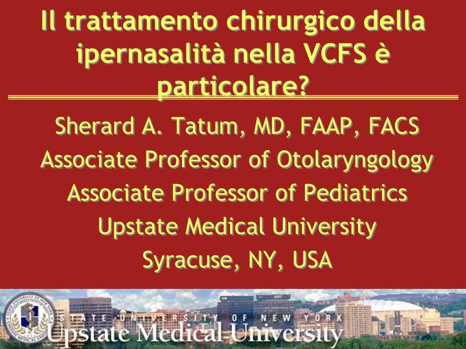 Il trattamento chirurgico della ipernasalità nella VCFS è particolare