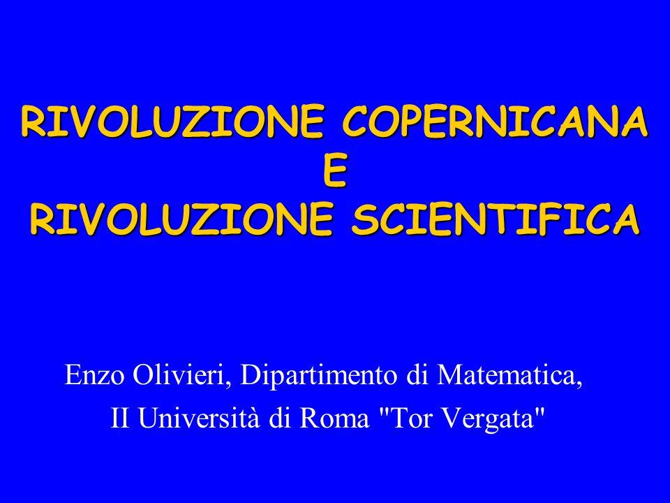 RIVOLUZIONE COPERNICANA E RIVOLUZIONE SCIENTIFICA