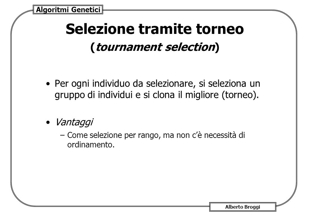 Selezione tramite torneo (tournament selection)
