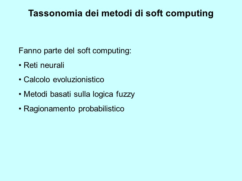 Tassonomia dei metodi di soft computing