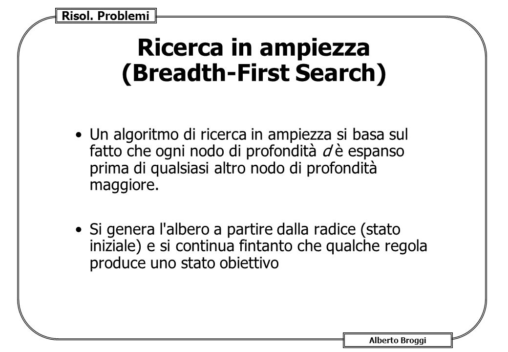 Ricerca in ampiezza (Breadth-First Search)