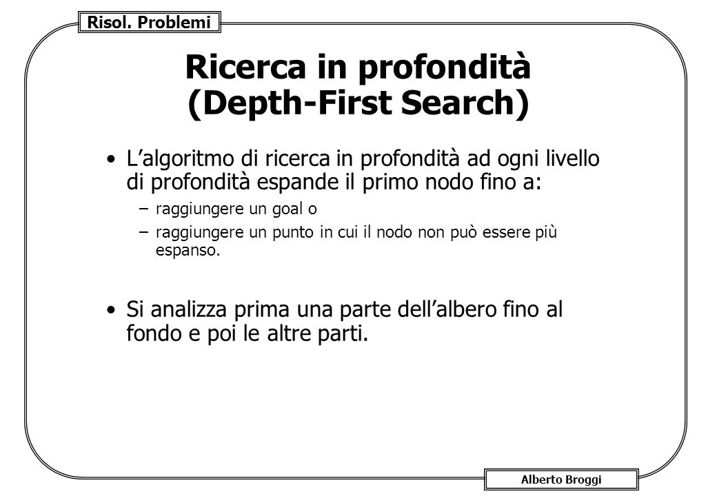 Ricerca in profondità (Depth-First Search)