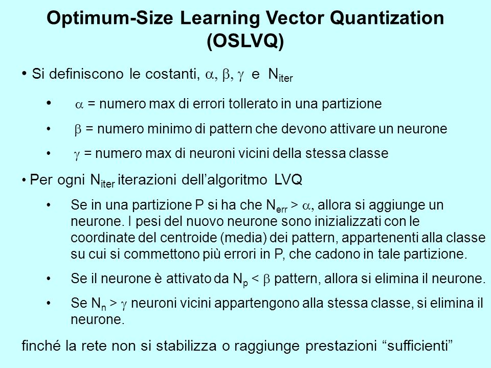 Optimum-Size Learning Vector Quantization (OSLVQ)