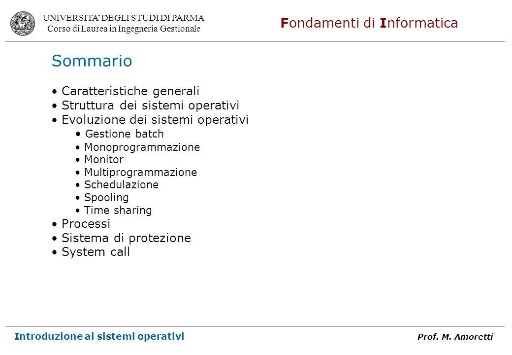 Sommario Caratteristiche generali Struttura dei sistemi operativi