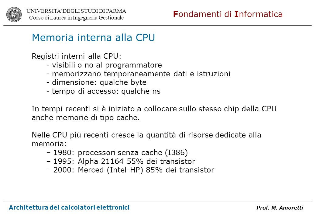 Memoria interna alla CPU