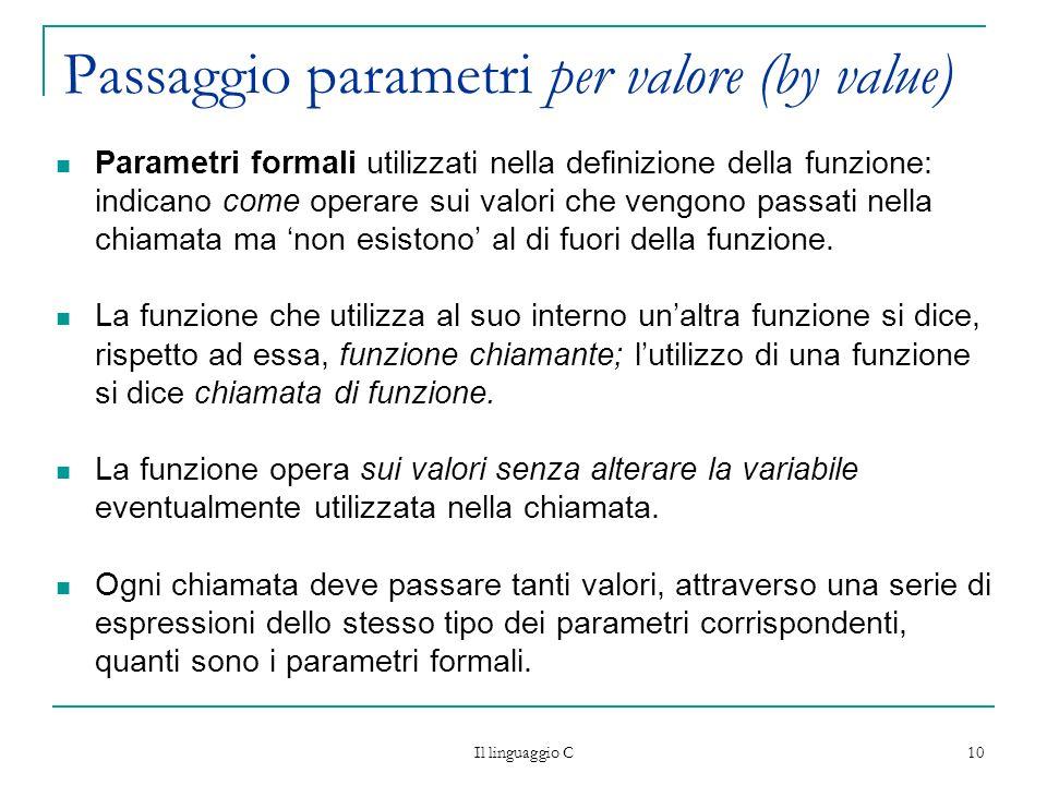 Passaggio parametri per valore (by value)