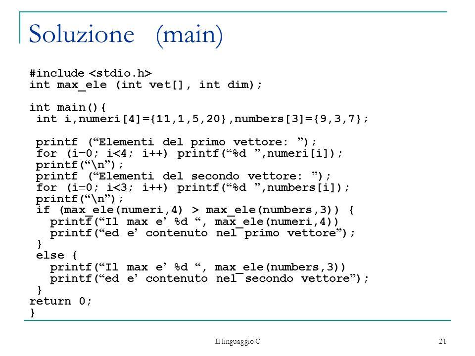 Soluzione (main) #include <stdio.h>