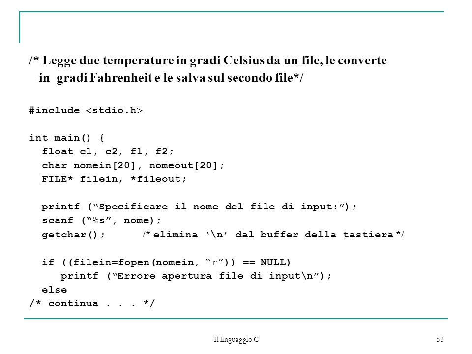 /* Legge due temperature in gradi Celsius da un file, le converte