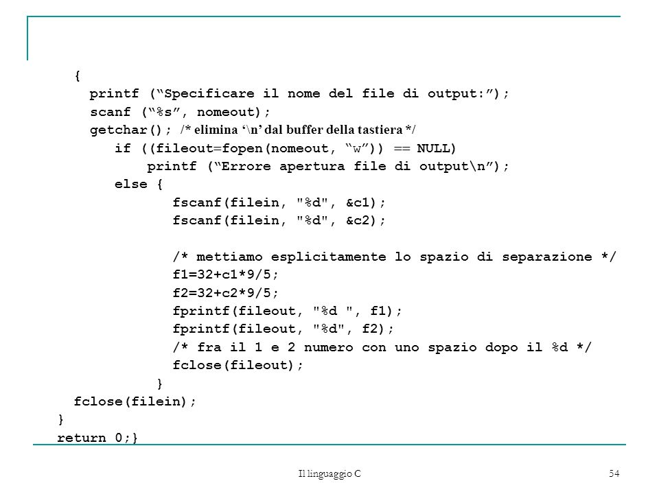 printf ( Specificare il nome del file di output: );