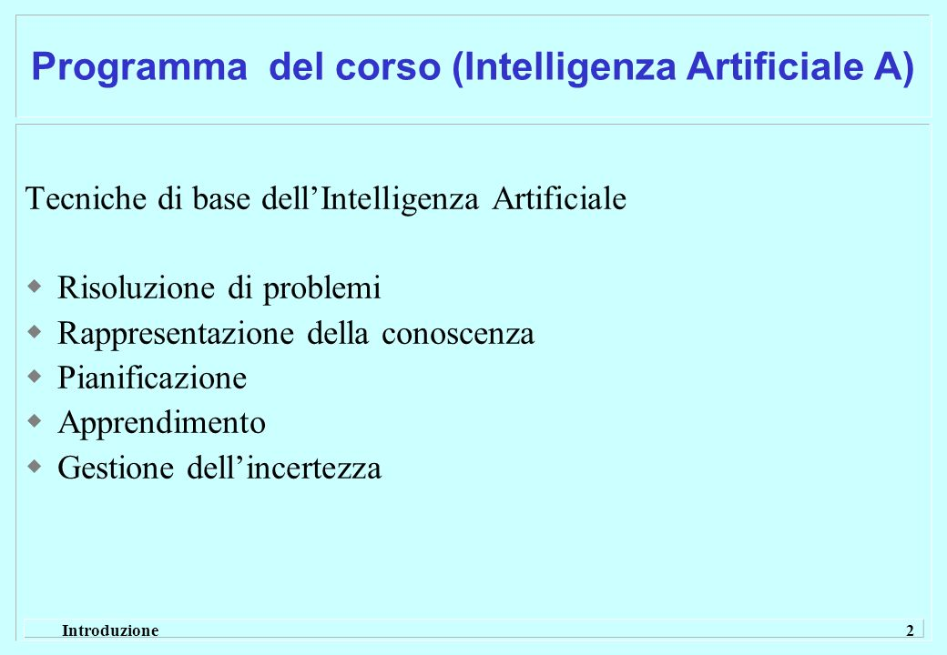 Programma del corso (Intelligenza Artificiale A)