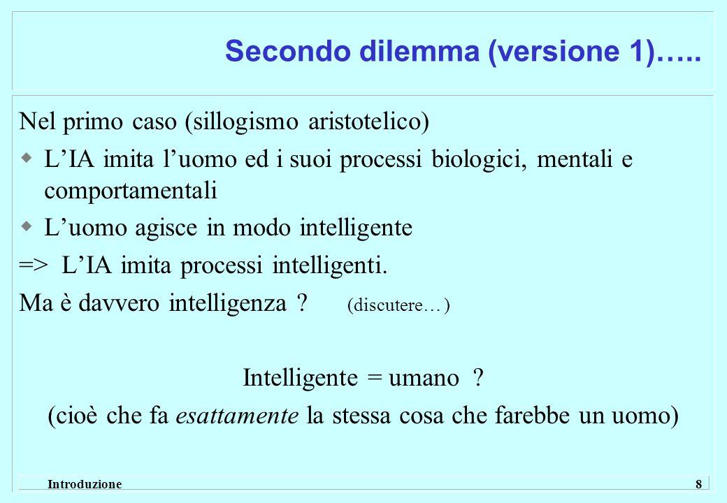 Secondo dilemma (versione 1)…..