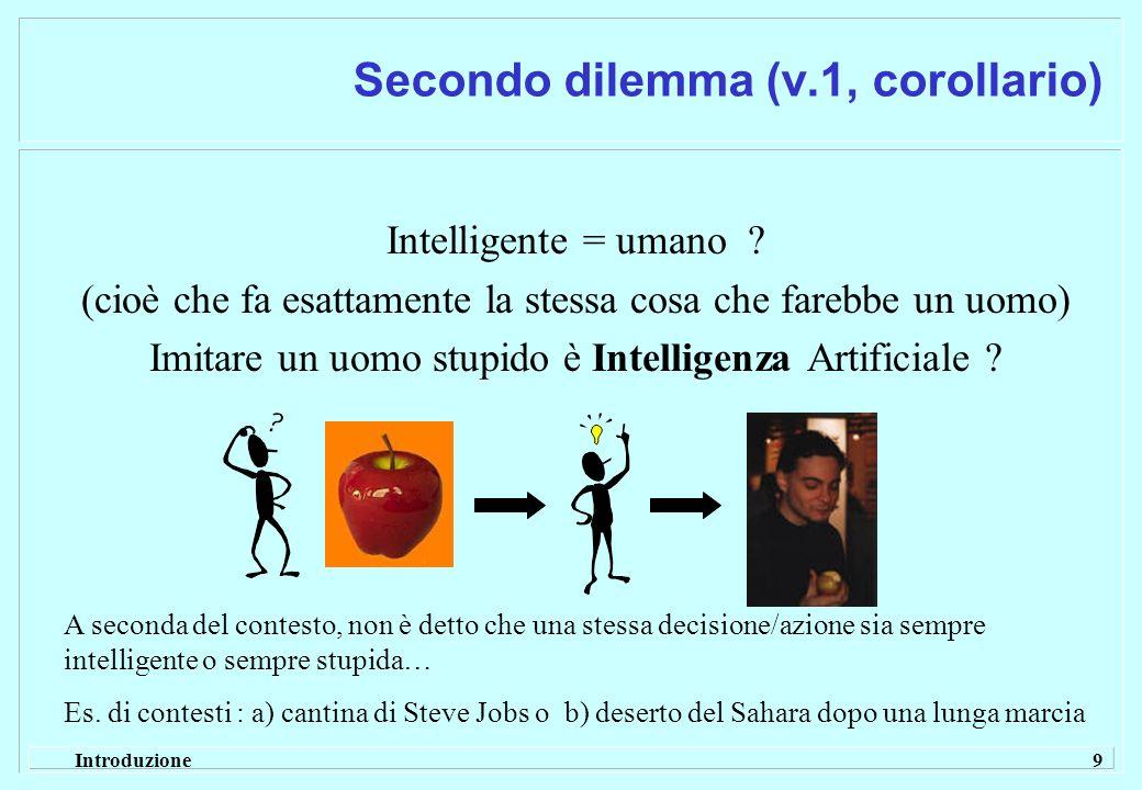 Secondo dilemma (v.1, corollario)