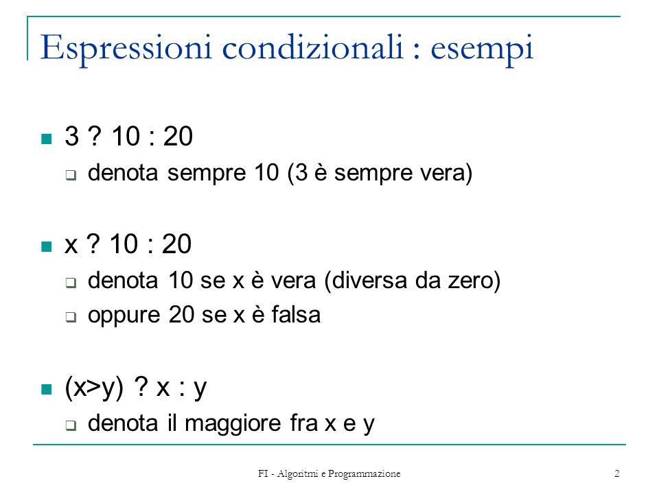 Espressioni condizionali : esempi