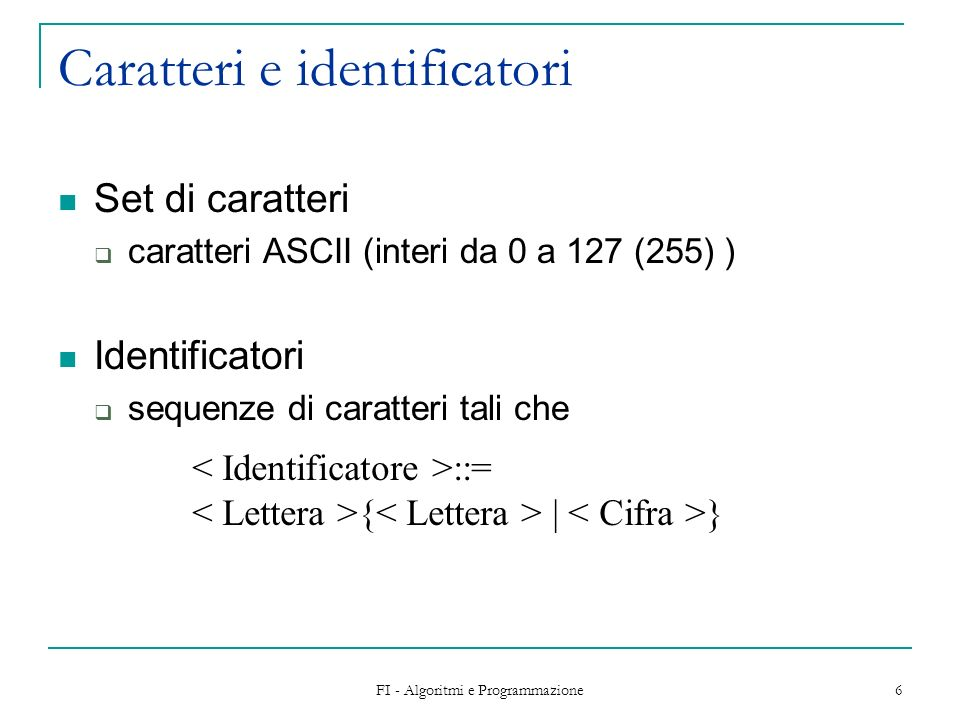 Caratteri e identificatori