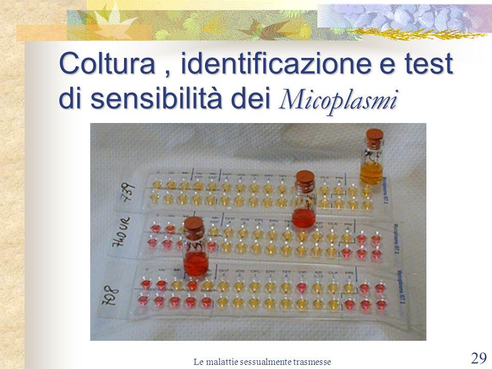 Coltura , identificazione e test di sensibilità dei Micoplasmi