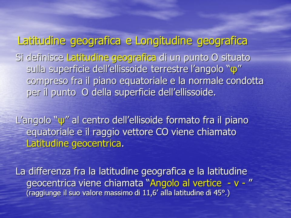 Latitudine geografica e Longitudine geografica