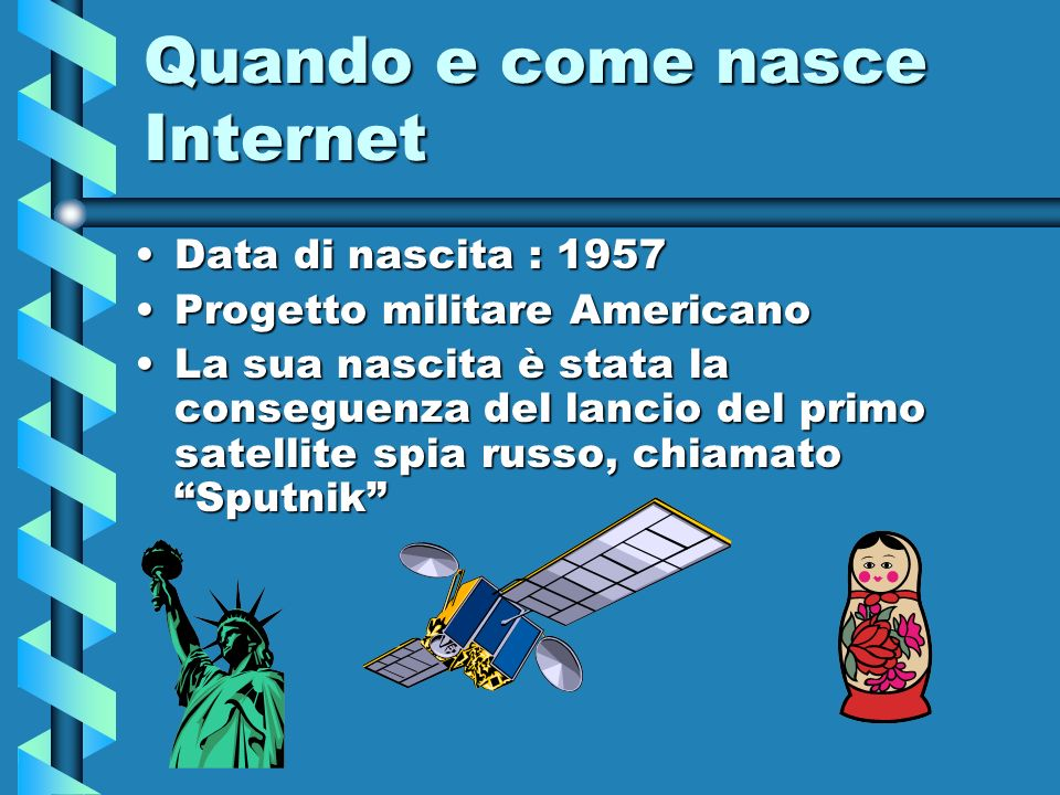 Quando e come nasce Internet