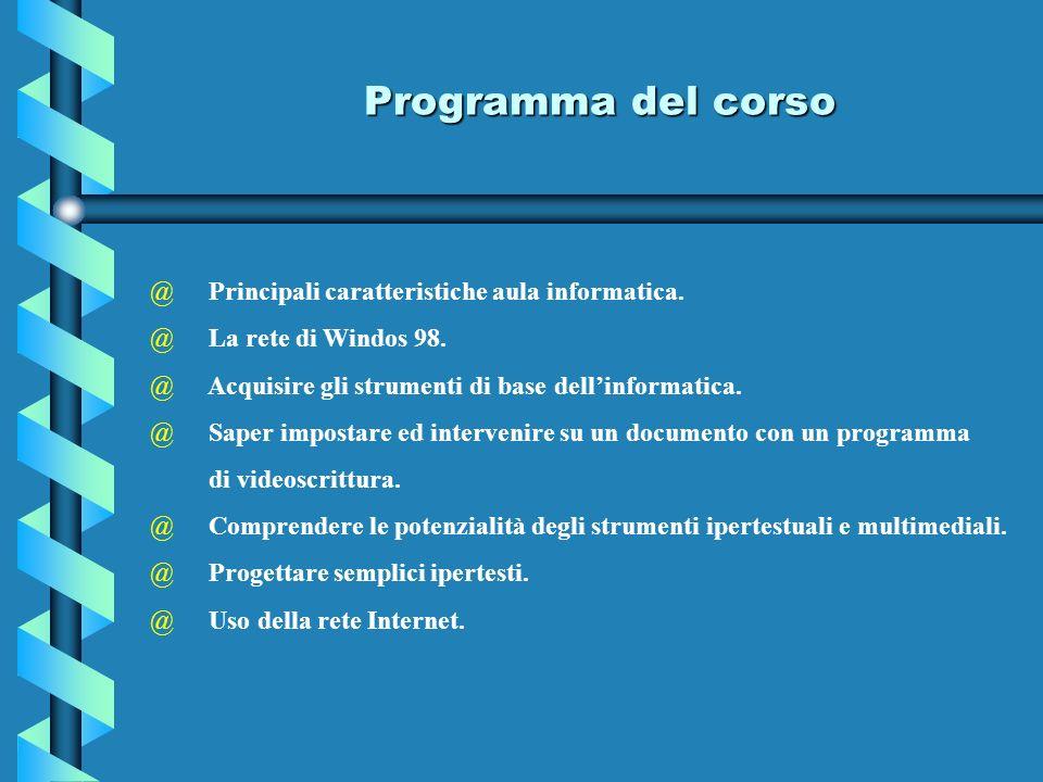Programma del corso Principali caratteristiche aula informatica.