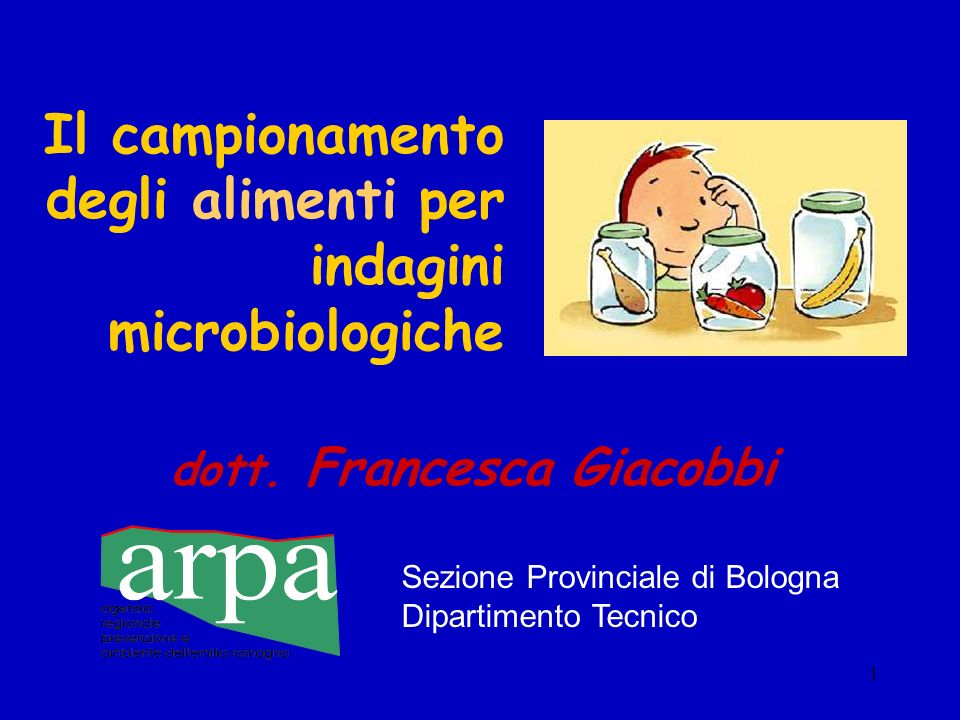Il campionamento degli alimenti per indagini microbiologiche