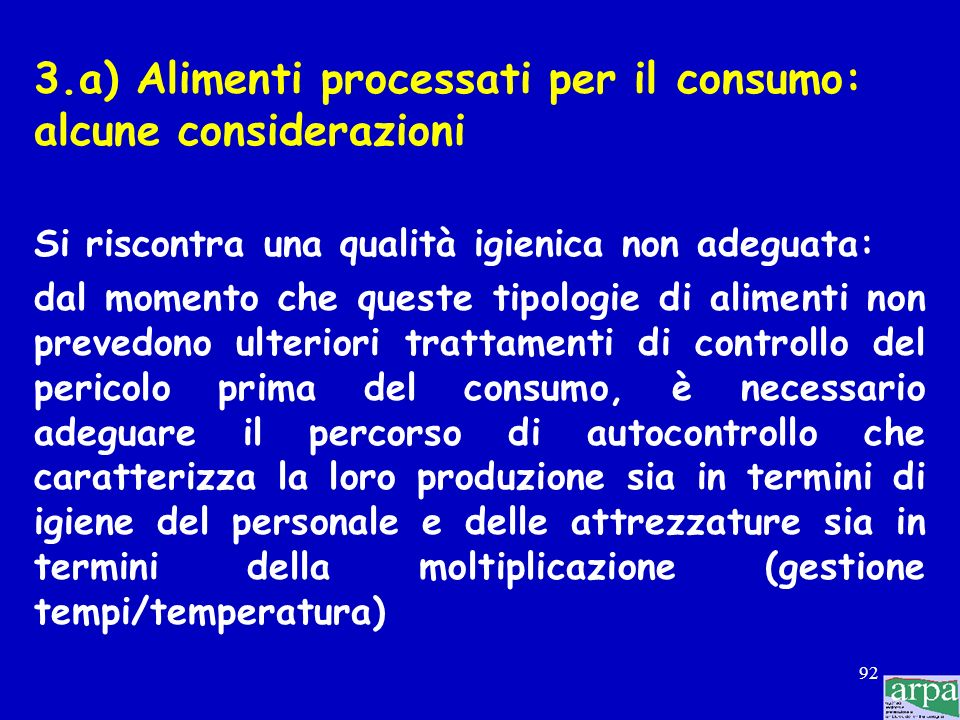 3.a) Alimenti processati per il consumo: alcune considerazioni