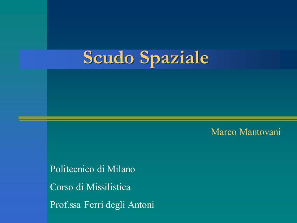 Scudo Spaziale Marco Mantovani Politecnico di Milano