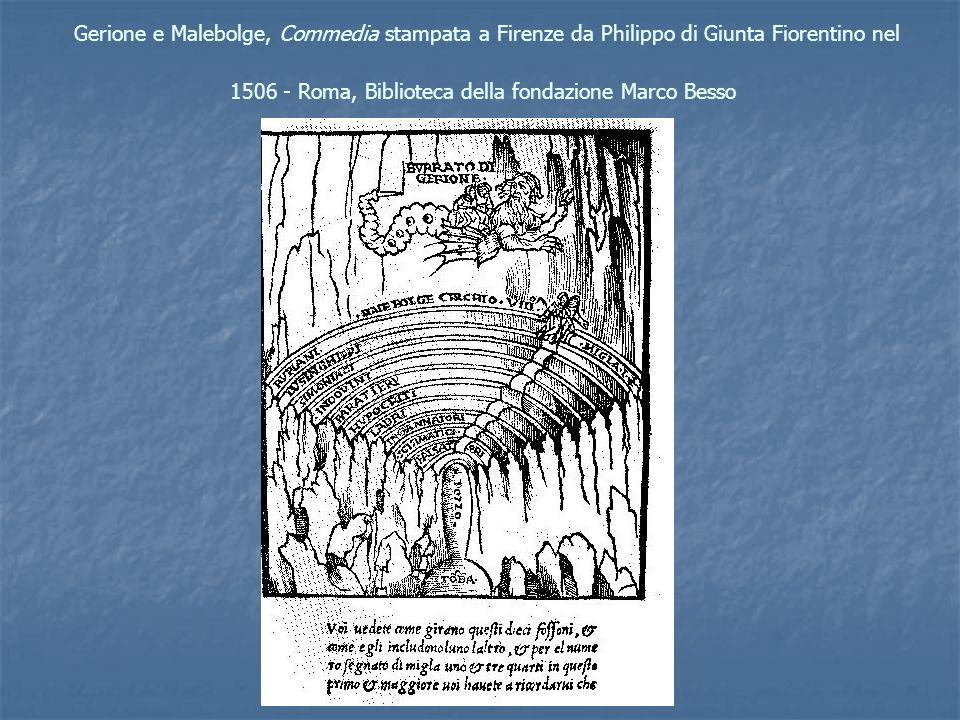 Gerione e Malebolge, Commedia stampata a Firenze da Philippo di Giunta Fiorentino nel 1506 - Roma, Biblioteca della fondazione Marco Besso