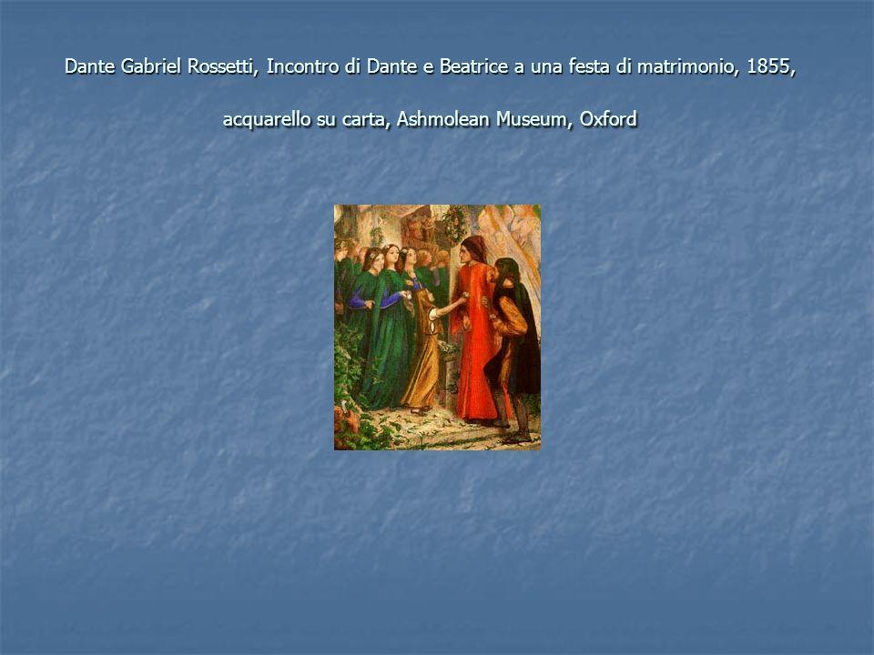 Dante Gabriel Rossetti, Incontro di Dante e Beatrice a una festa di matrimonio, 1855, acquarello su carta, Ashmolean Museum, Oxford