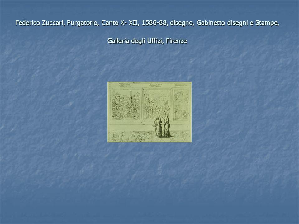 Federico Zuccari, Purgatorio, Canto X- XII, 1586-88, disegno, Gabinetto disegni e Stampe, Galleria degli Uffizi, Firenze