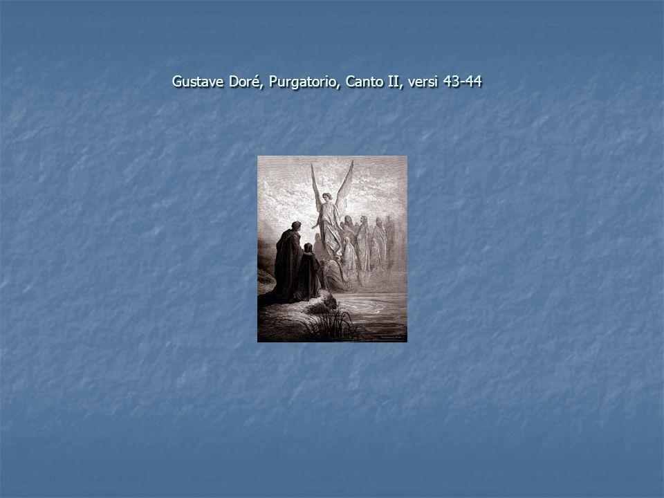 Gustave Doré, Purgatorio, Canto II, versi 43-44