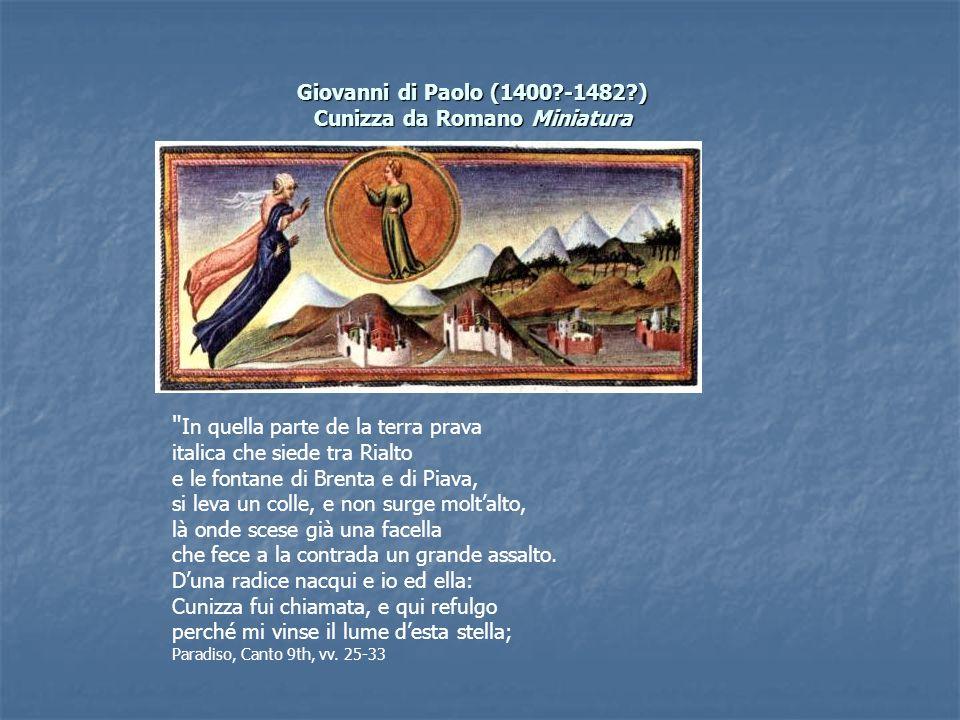 Giovanni di Paolo (1400 -1482 ) Cunizza da Romano Miniatura