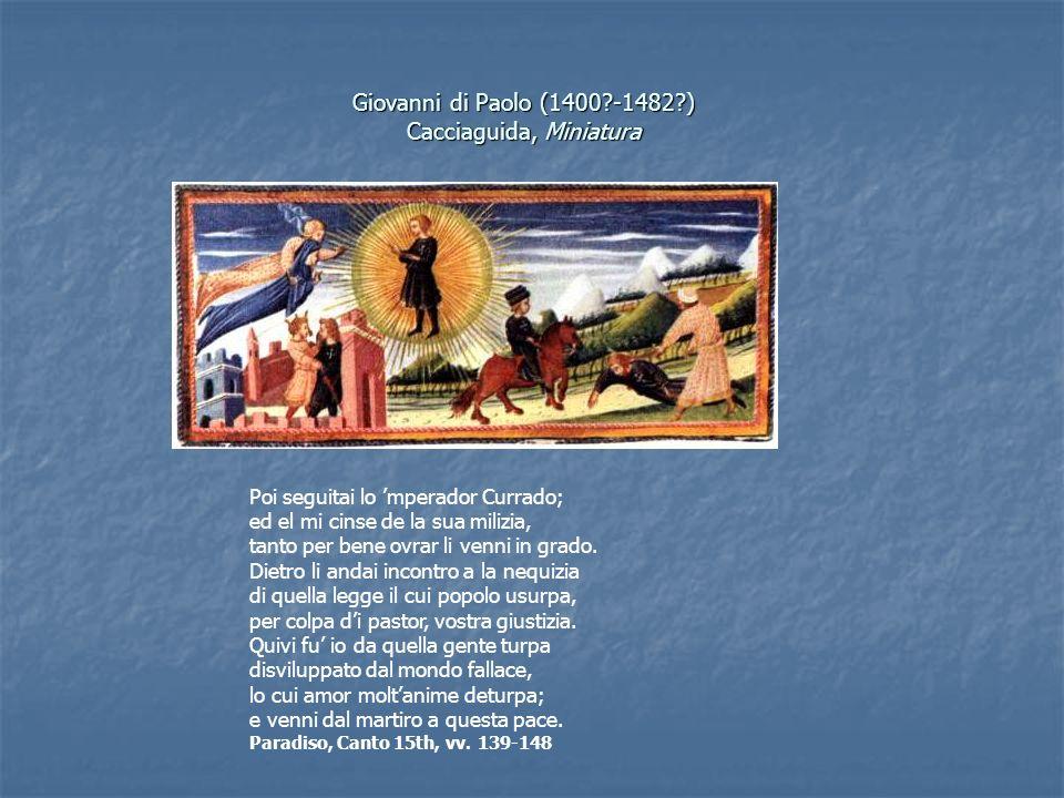 Giovanni di Paolo (1400 -1482 ) Cacciaguida, Miniatura