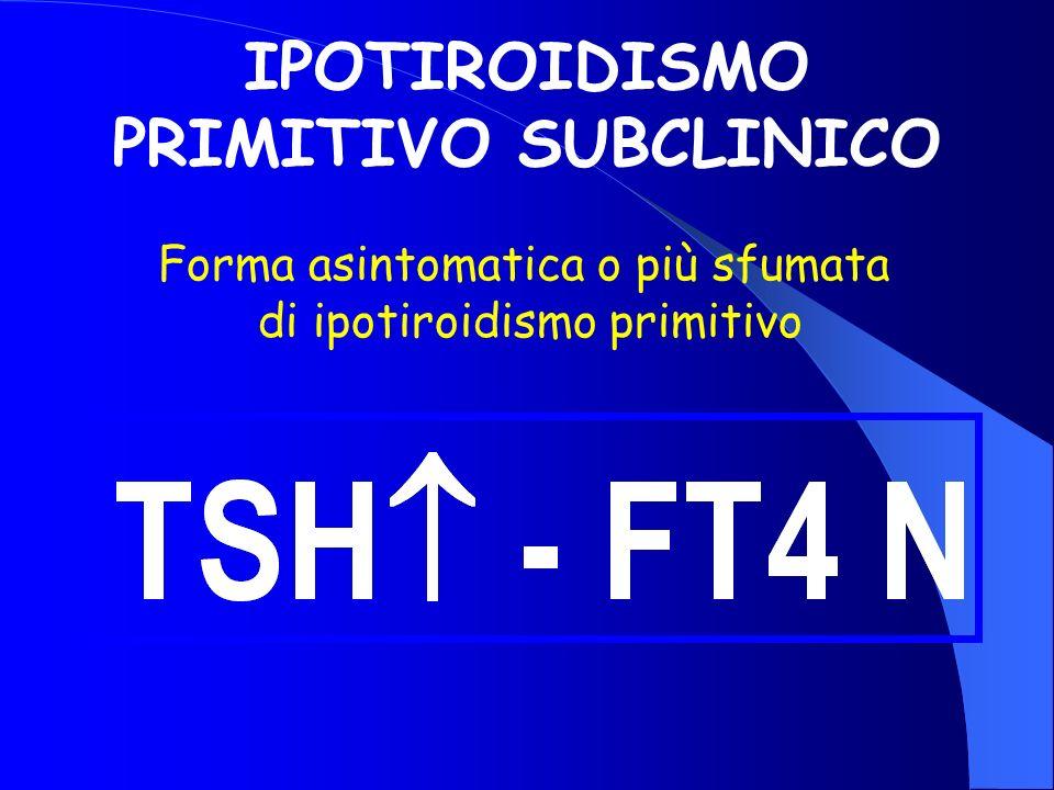 IPOTIROIDISMO PRIMITIVO SUBCLINICO