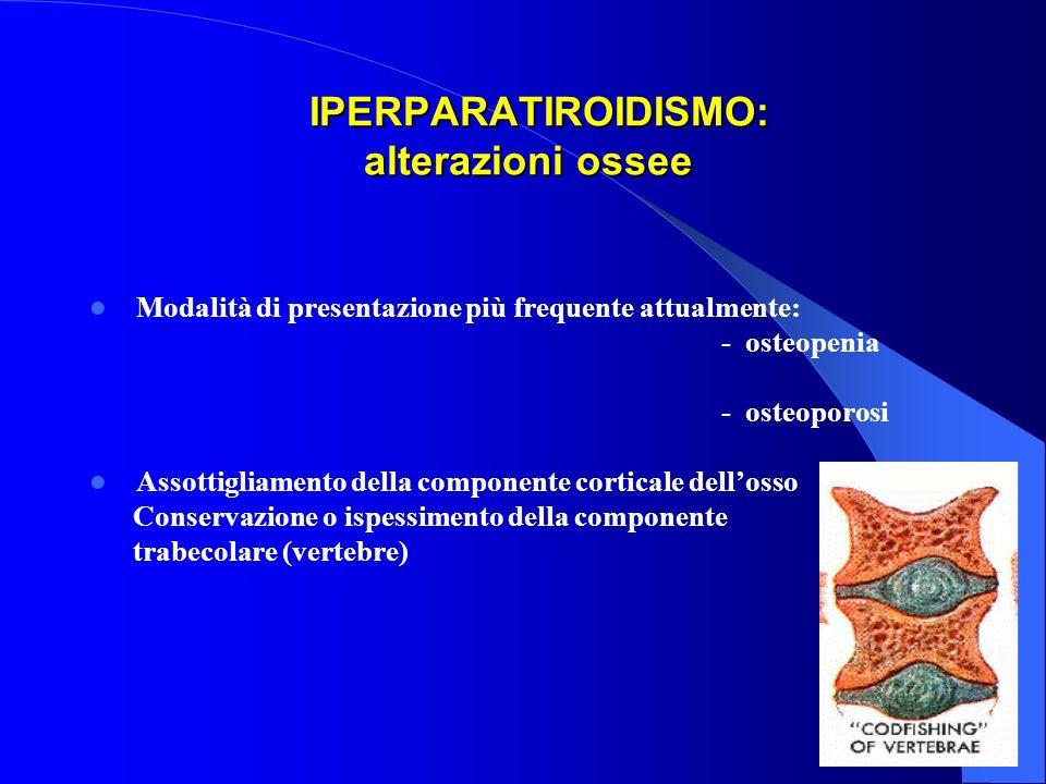 IPERPARATIROIDISMO: alterazioni ossee