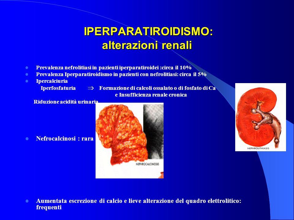 IPERPARATIROIDISMO: alterazioni renali