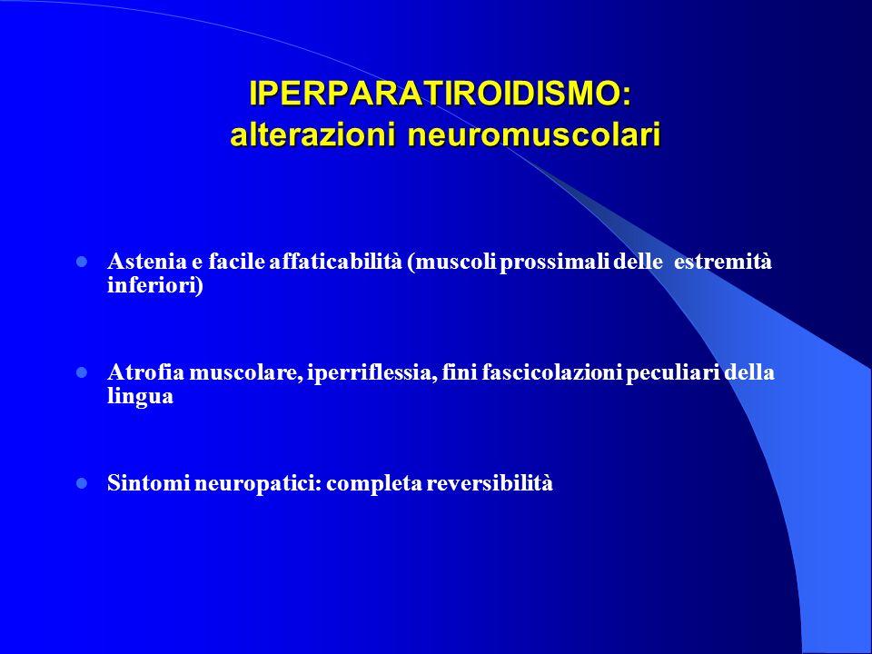IPERPARATIROIDISMO: alterazioni neuromuscolari
