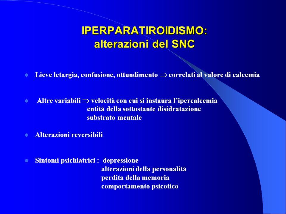 IPERPARATIROIDISMO: alterazioni del SNC