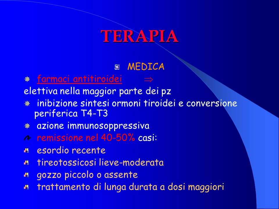 TERAPIA MEDICA farmaci antitiroidei 