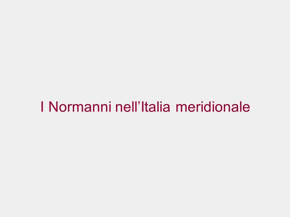 I Normanni nell'Italia meridionale