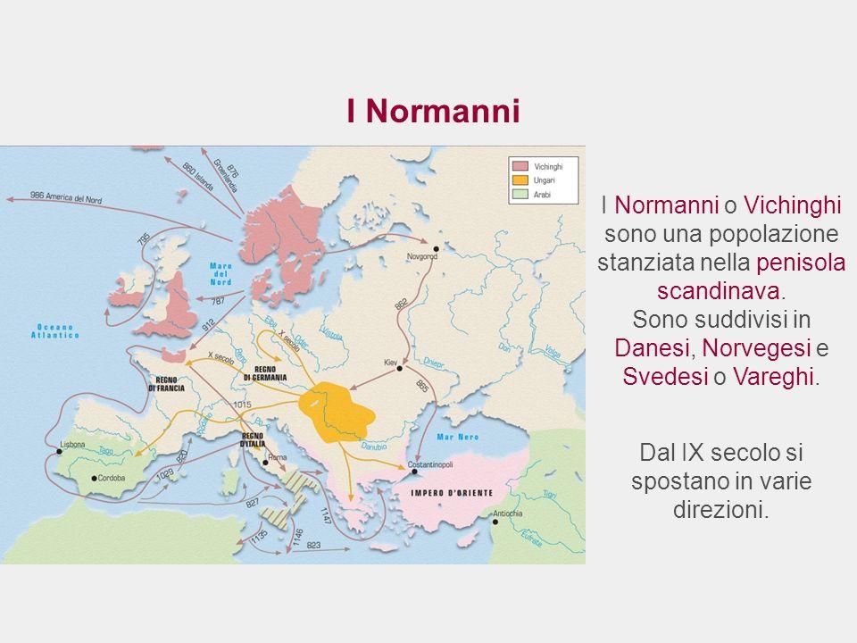 I Normanni I Normanni o Vichinghi sono una popolazione stanziata nella penisola scandinava. Sono suddivisi in Danesi, Norvegesi e Svedesi o Vareghi.