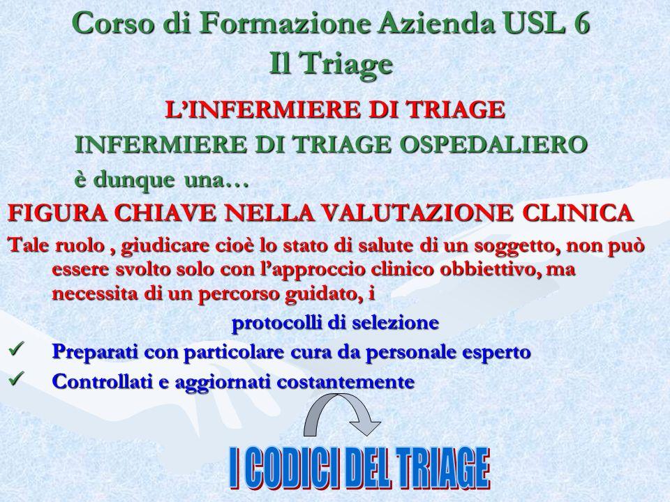 Corso di Formazione Azienda USL 6 Il Triage