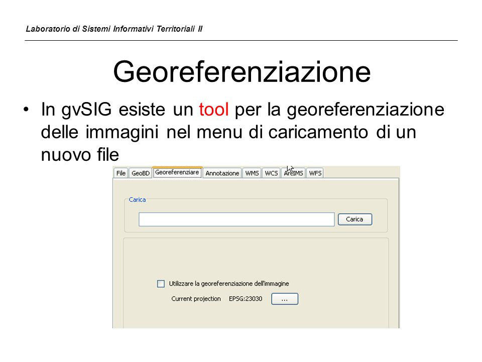 Laboratorio di Sistemi Informativi Territoriali II