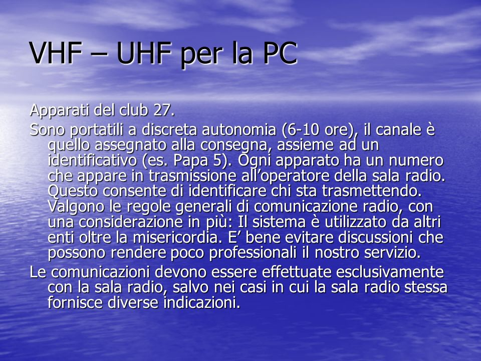 VHF – UHF per la PC Apparati del club 27.