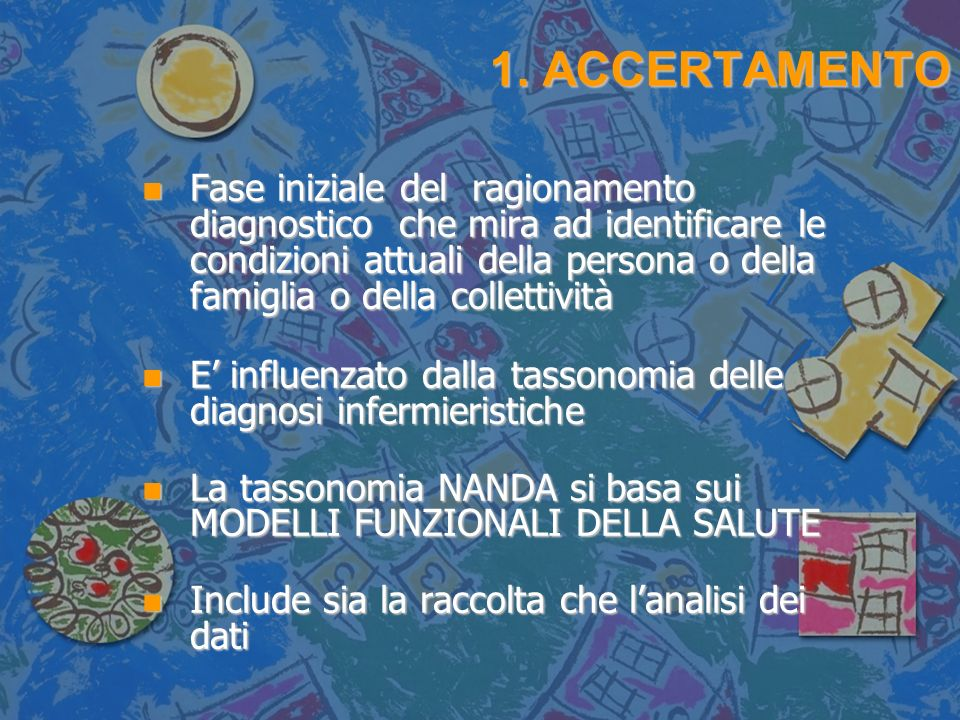 1. ACCERTAMENTO