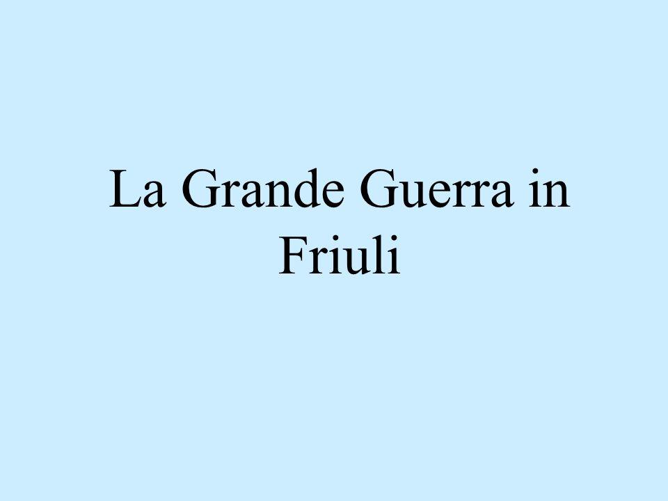 La Grande Guerra in Friuli