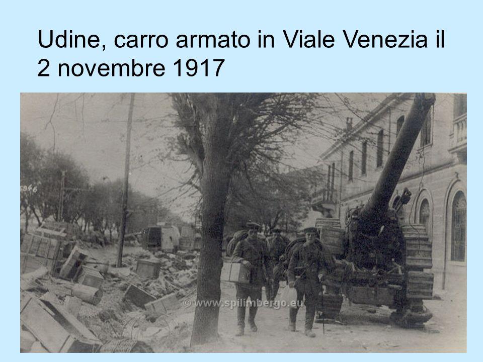 Udine, carro armato in Viale Venezia il 2 novembre 1917