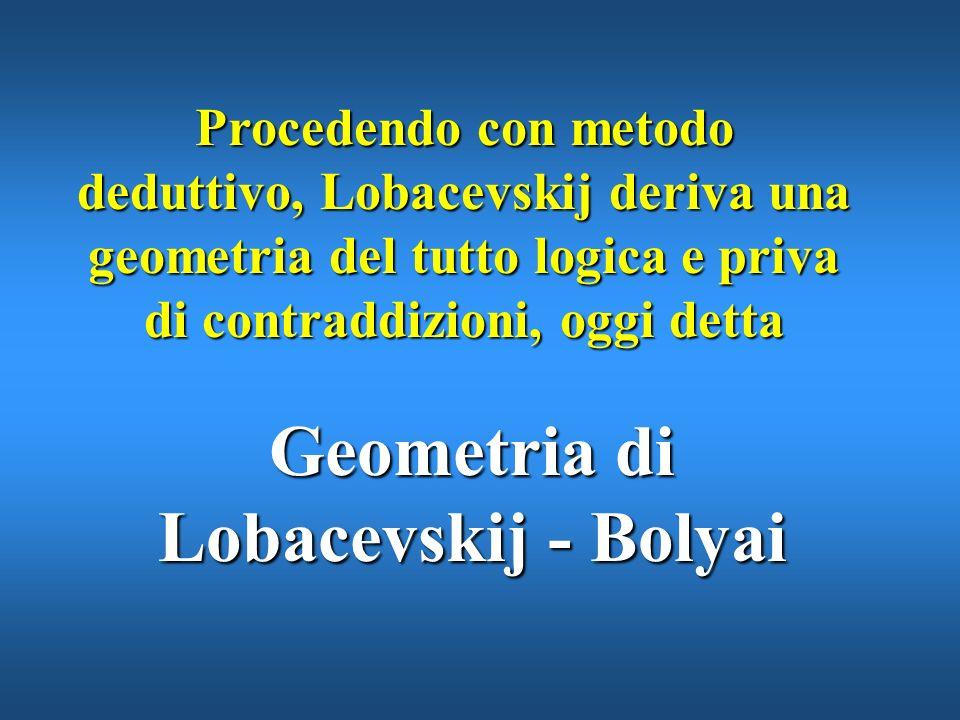 Geometria di Lobacevskij - Bolyai